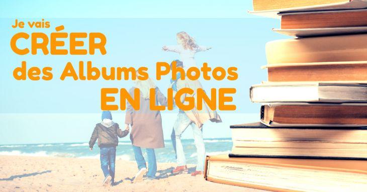 Faire un album photo personnalisé en ligne