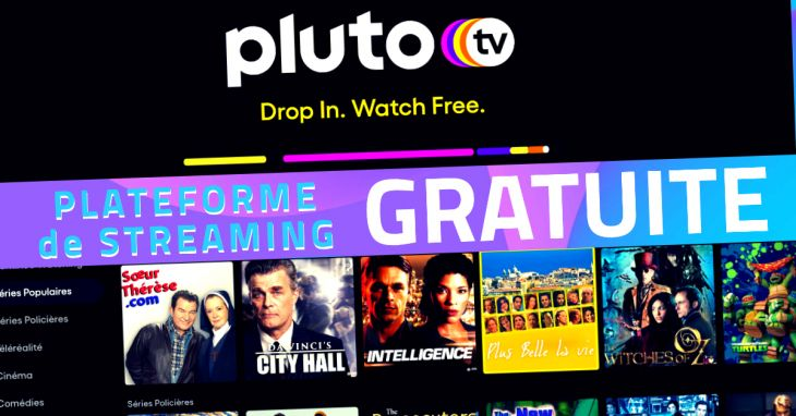 Pluto TV plateforme de streaming gratuite et sans inscription