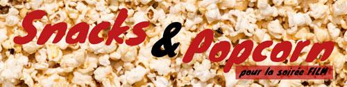 Popcorn et snack pour soirée ciné